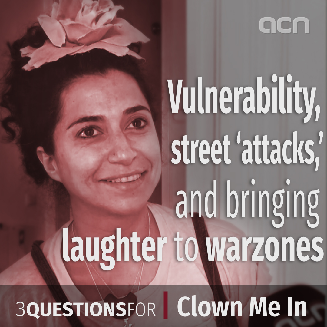 3 Questions For humanitarian clown troupe Clown Me In