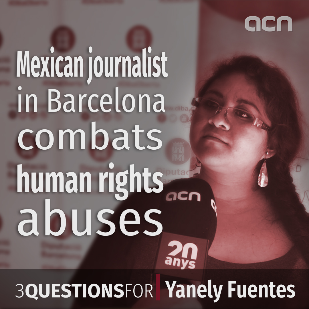 Mexican journalist in Barcelona combats human rights abuses