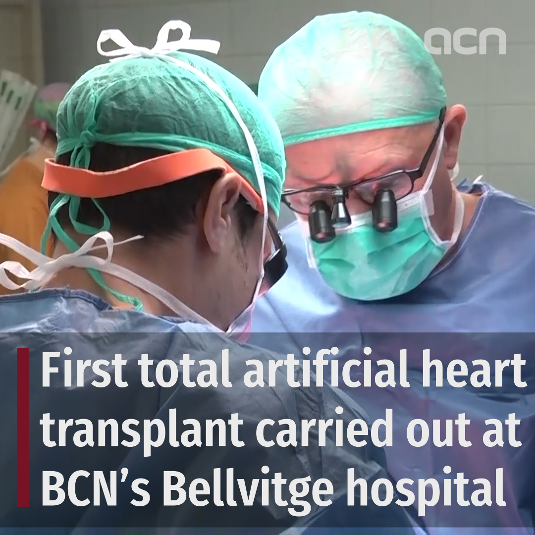 First total artificial heart transplant carried out at BCN's Bellvitge hospital