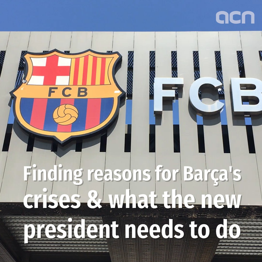 The many crises of Barça and how the new president can take the club forward