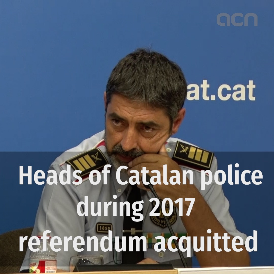 Heads of Catalan police during 2017 referendum acquitted