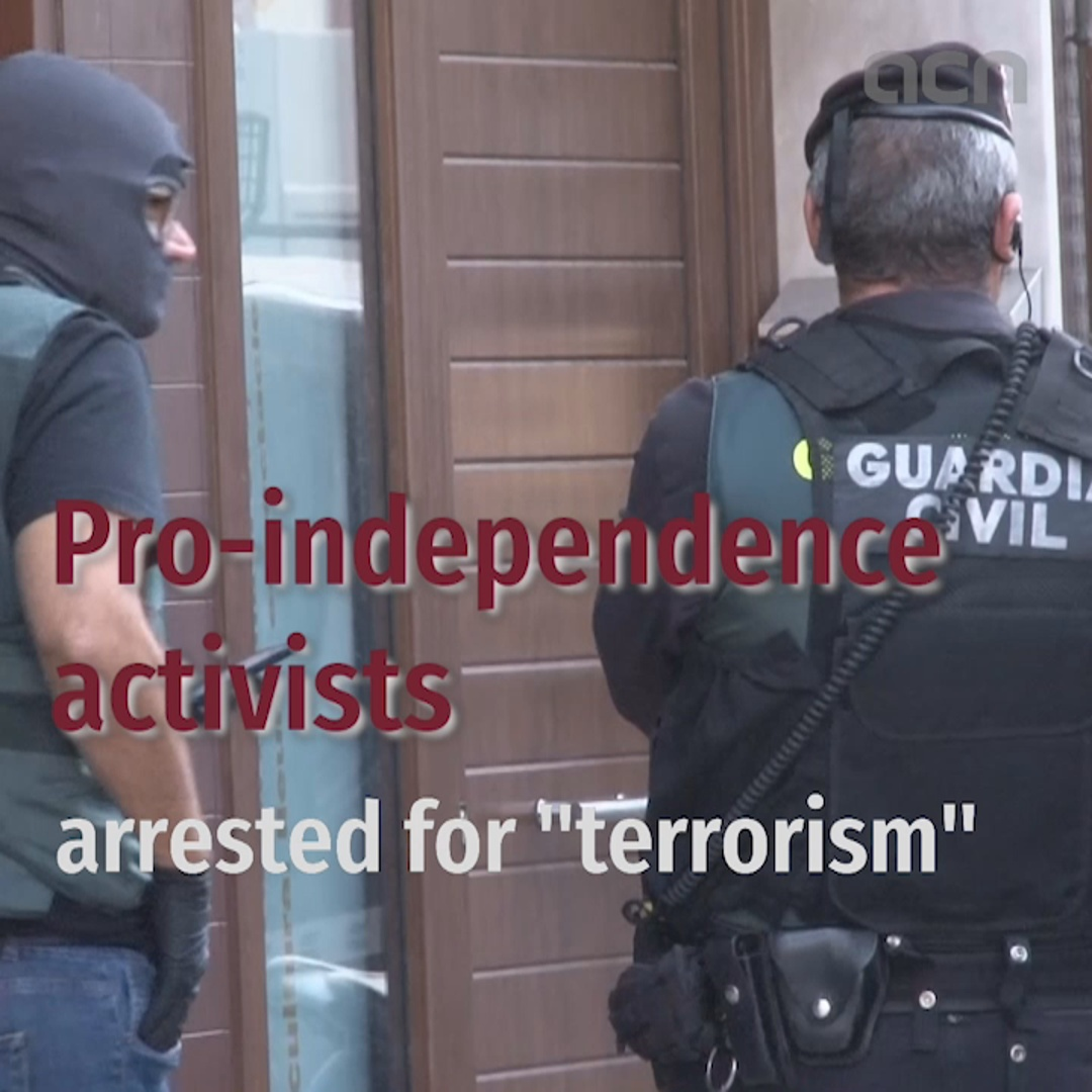 9 pro-independence activists arrested and accused of planning violent actions