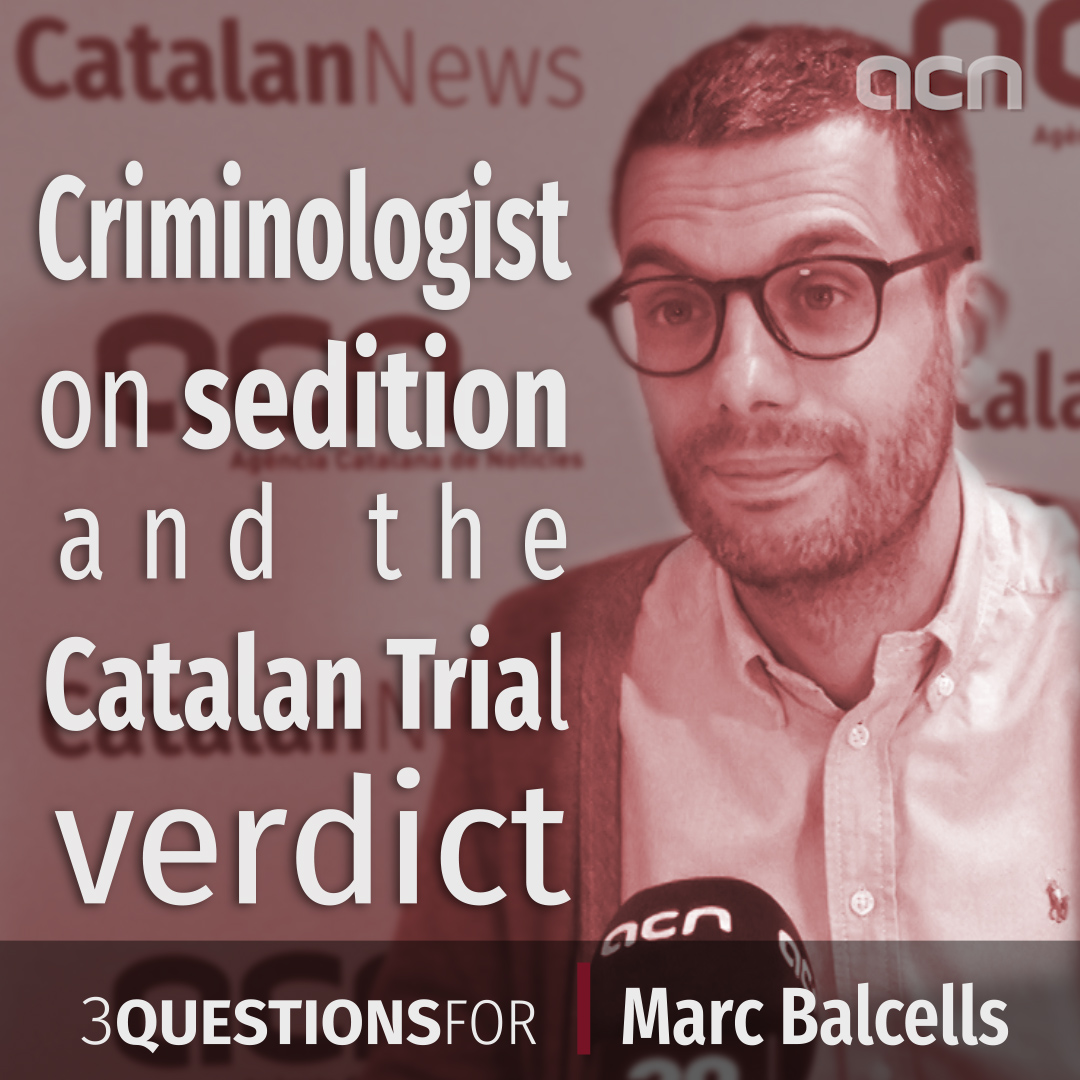 Criminoligist on sedition and the Catalan Trial verdict