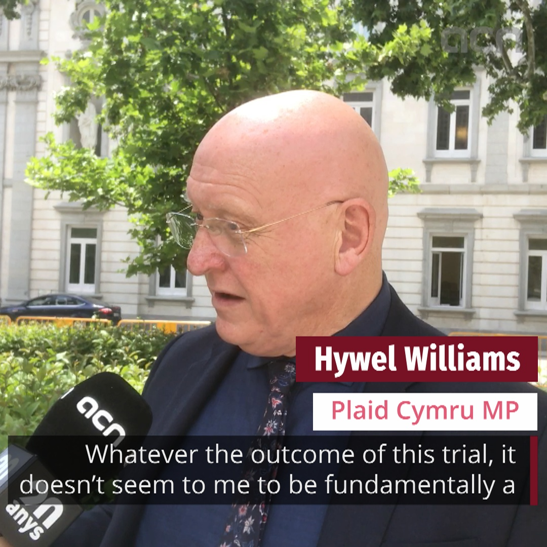 MP Hywel Williams shares his views on the Catalan Trial